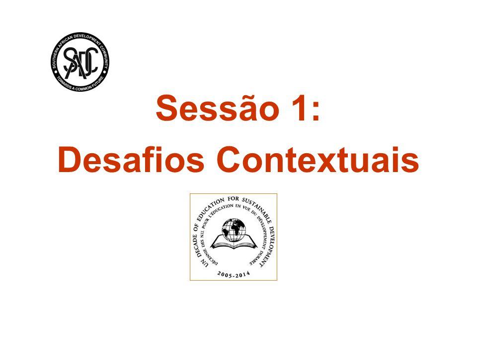 Sessão 1: Desafios Contextuais