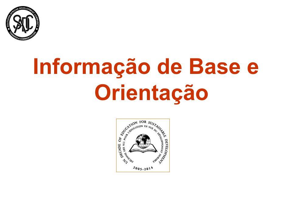 Informação de Base e Orientação