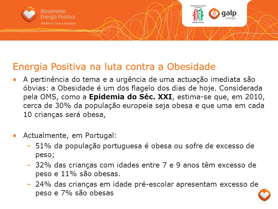 Para além da relevância óbvia do tema, que carece de intervenção imediata, decidimos abraçar esta causa por consideramos, na Galp Energia, que o nosso apoio deve ser orientado para problemas que impliquem o dia-a-dia de cada português.
