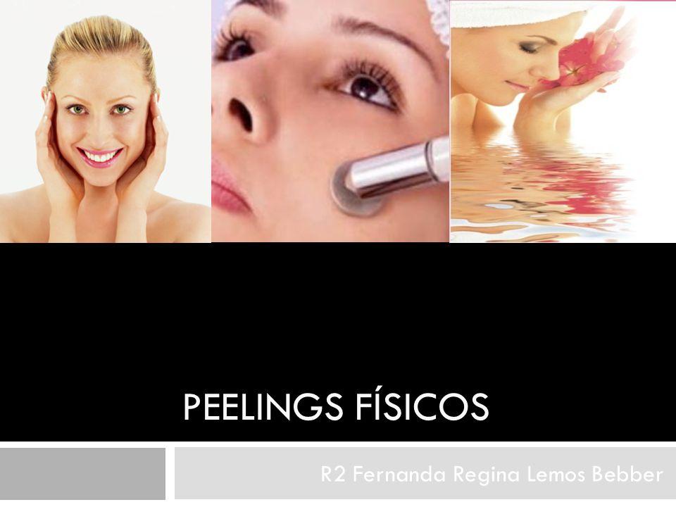 PEELINGS FÍSICOS R2 Fernanda Regina Lemos Bebber