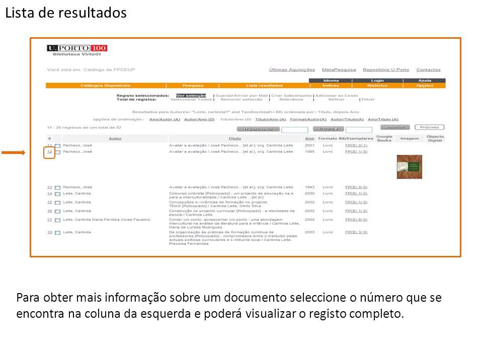 Para obter mais informação sobre um documento seleccione o número que se encontra na coluna da esquerda e poderá visualizar o registo completo.