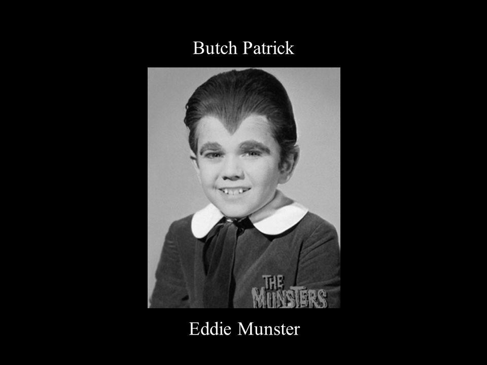 Butch Patrick Eddie Munster