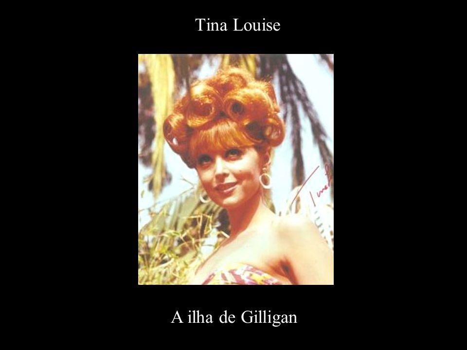 Tina Louise A ilha de Gilligan