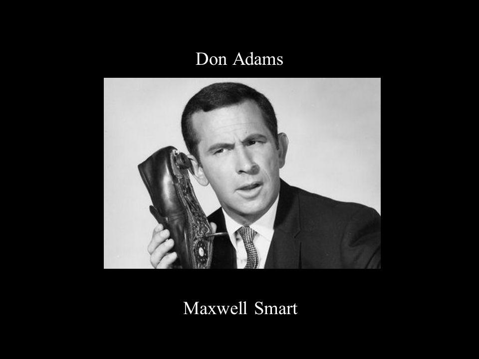 Don Adams Maxwell Smart