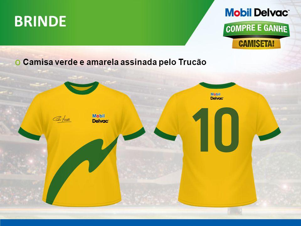 BRINDE o Camisa verde e amarela assinada pelo Trucão