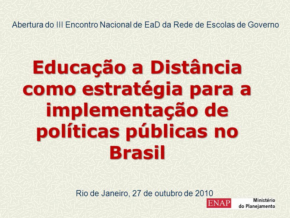 Roteiro Políticas Públicas e capacitação: desafios contemporâneos Políticas Públicas no Brasil contemporâneo EaD: limites e potencialidades para a capacitação para a implementação de políticas públicas no Brasil