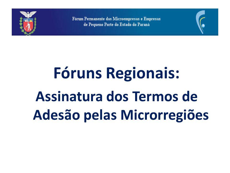 Fóruns Regionais: Assinatura dos Termos de Adesão pelas Microrregiões