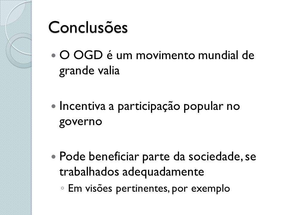 Referências Eaves, DAVID.The Three Laws of Open Government Data.