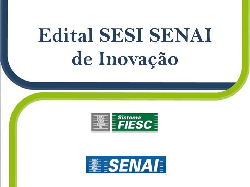 Edital SESI SENAI de Inovação