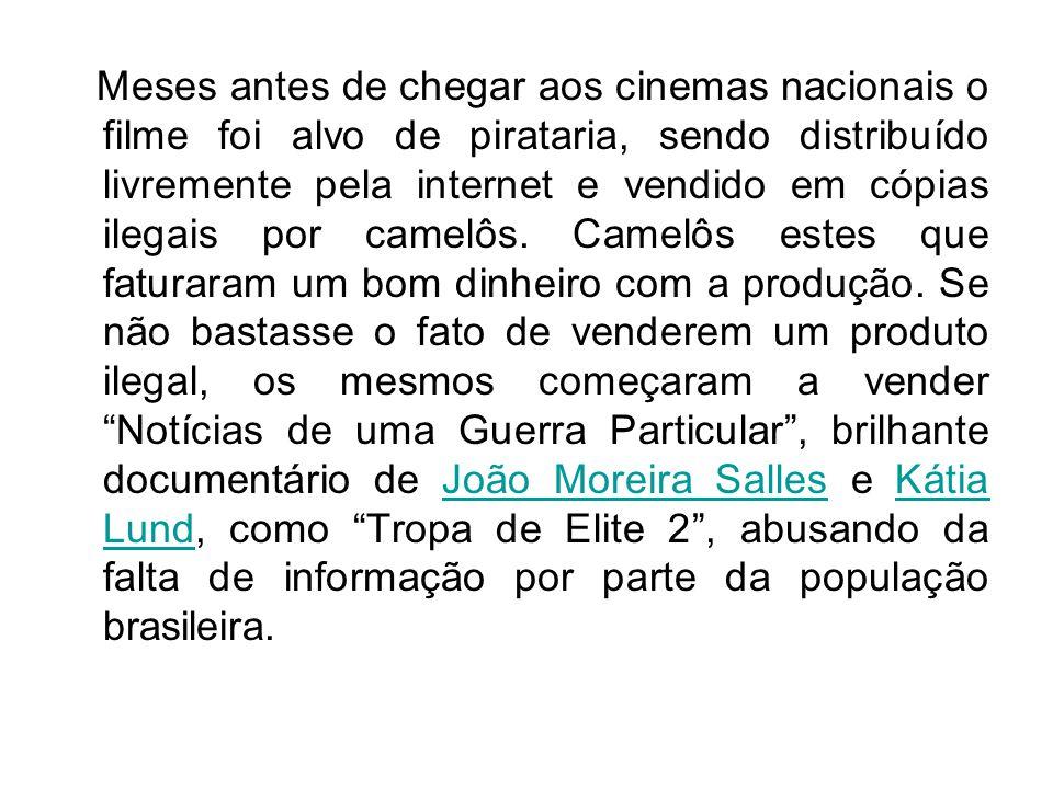 Meses antes de chegar aos cinemas nacionais o filme foi alvo de pirataria, sendo distribuído livremente pela internet e vendido em cópias ilegais por