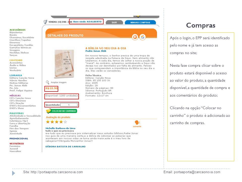 Compras Após o login, o EPP será identificado pelo nome e já tem acesso as compras no site; Nesta fase compra clicar sobre o produto estará disponível