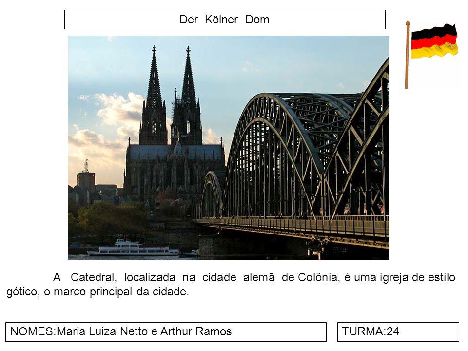 Der Kölner Dom NOMES:Maria Luiza Netto e Arthur RamosTURMA:24 A Catedral, localizada na cidade alemã de Colônia, é uma igreja de estilo gótico, o marc