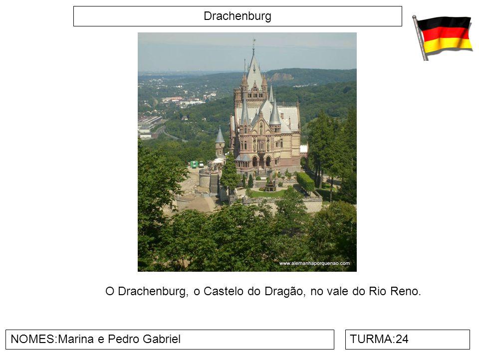 Drachenburg NOMES:Marina e Pedro GabrielTURMA:24 O Drachenburg, o Castelo do Dragão, no vale do Rio Reno.