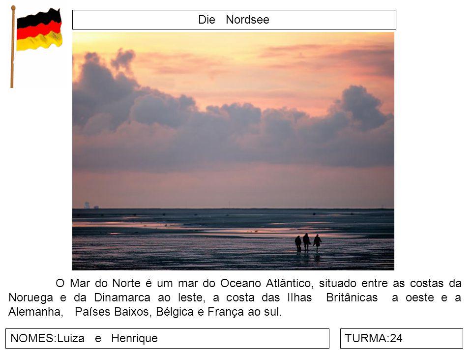 Die Nordsee NOMES:Luiza e HenriqueTURMA:24 O Mar do Norte é um mar do Oceano Atlântico, situado entre as costas da Noruega e da Dinamarca ao leste, a