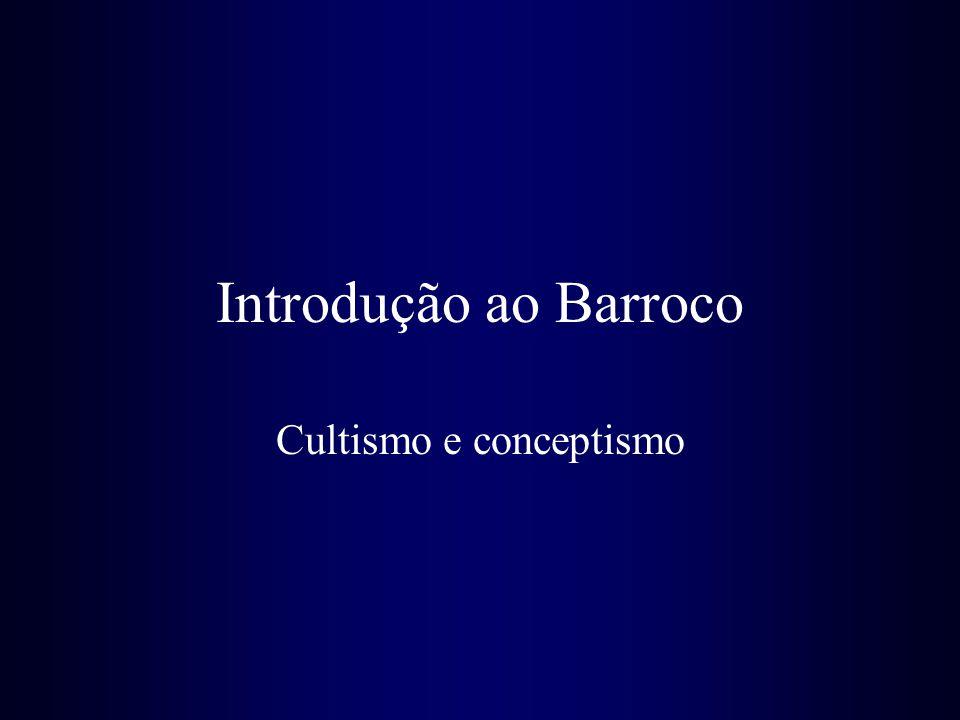 Introdução ao Barroco Cultismo e conceptismo