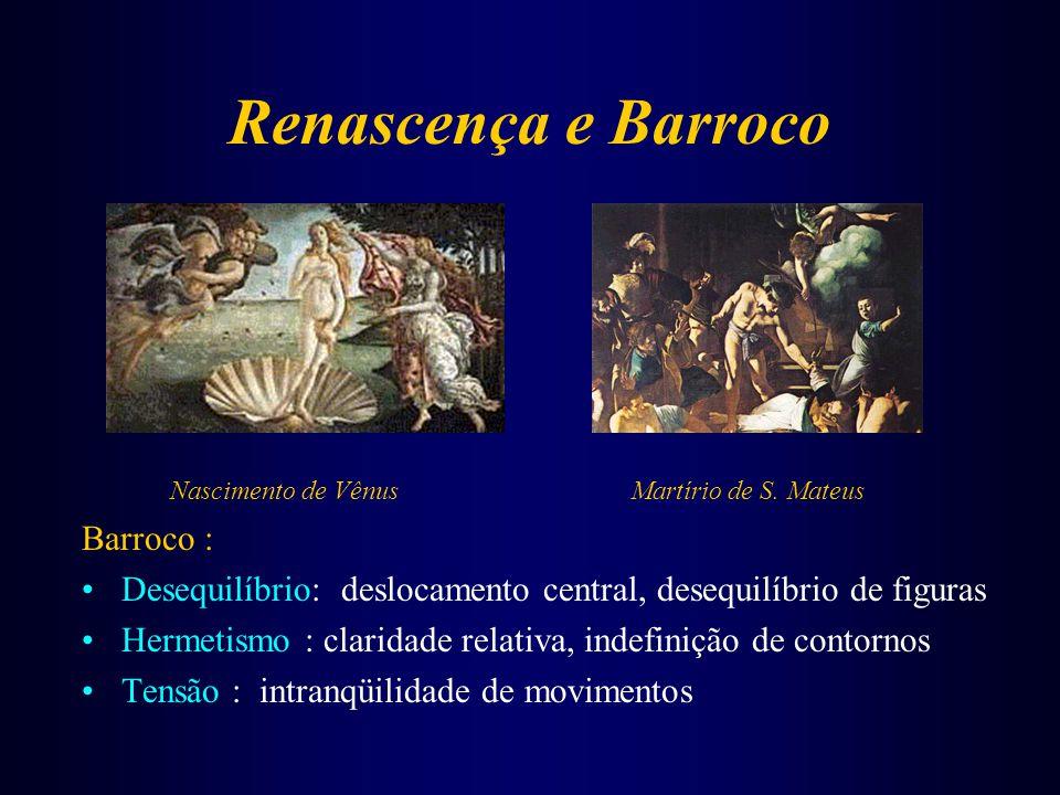 Traços do Barroco REFORMA Livre interpretação bíblica Moralização da Igreja Hagioclastia CONTRA-REFORMA combate às heresias purificação católica catequese