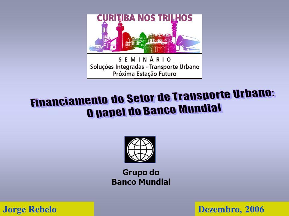 Jorge Rebelo Grupo do Banco Mundial Dezembro, 2006