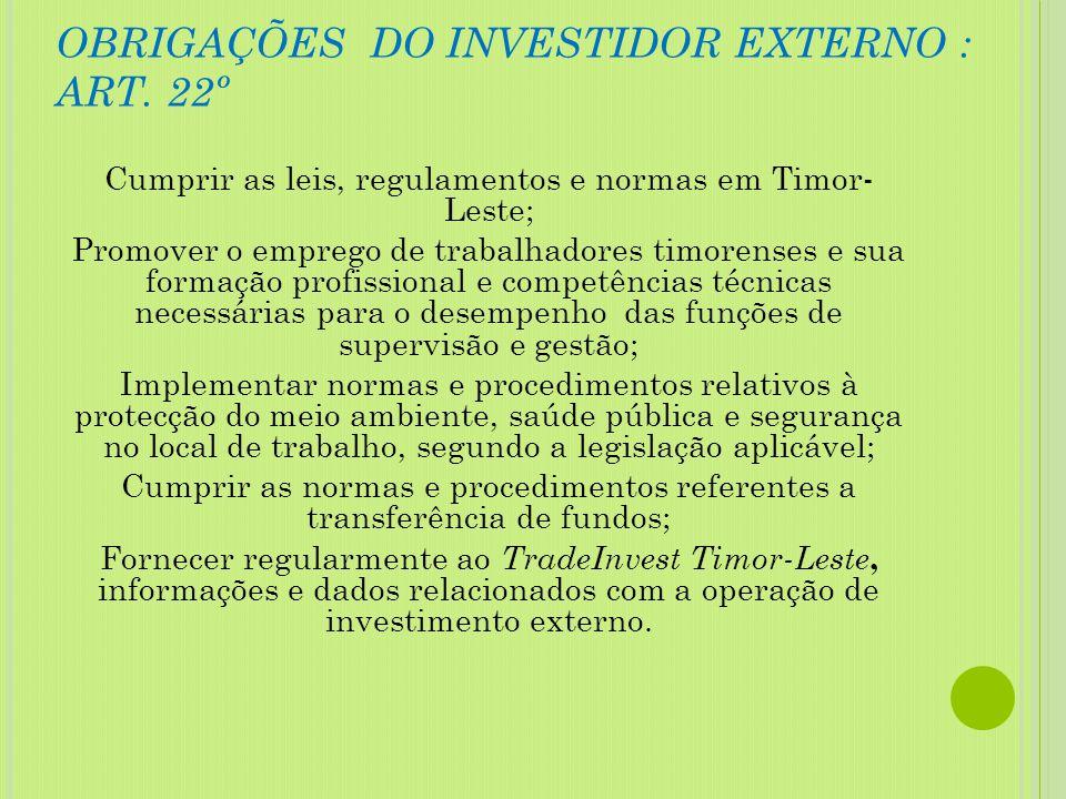 PROCESSAMENTO DO INVESTIMENTO EXTERNO: (ONE-STOP-SHOP & COMISSÃO DE INVESTIMENTO) Comissão de Investimento Terras e Propriedades Alfândega Meio Ambien