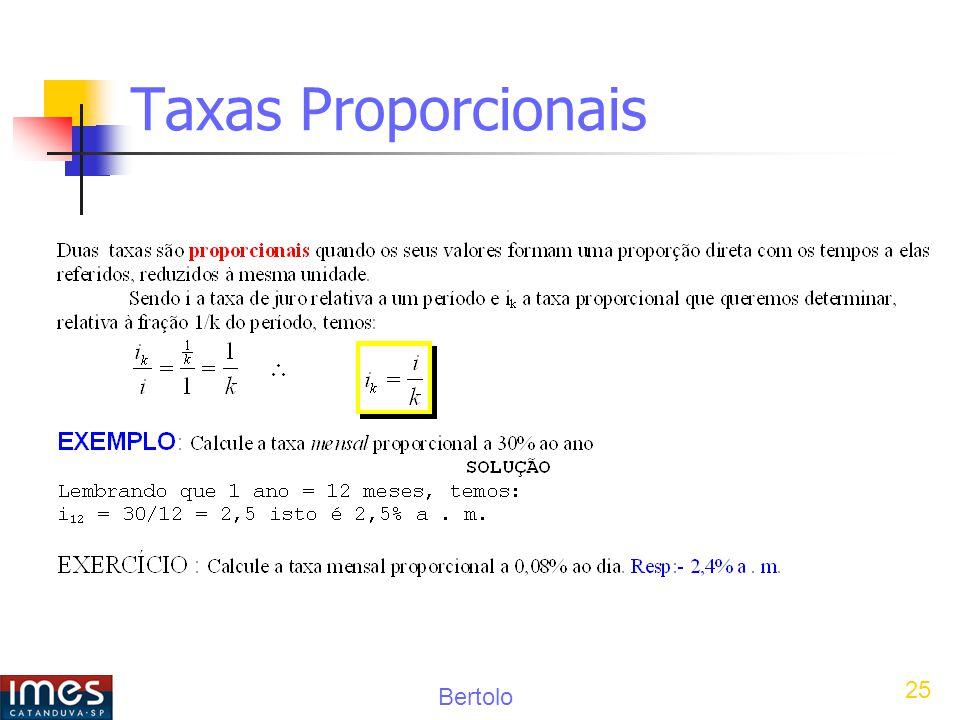 Bertolo 25 Taxas Proporcionais