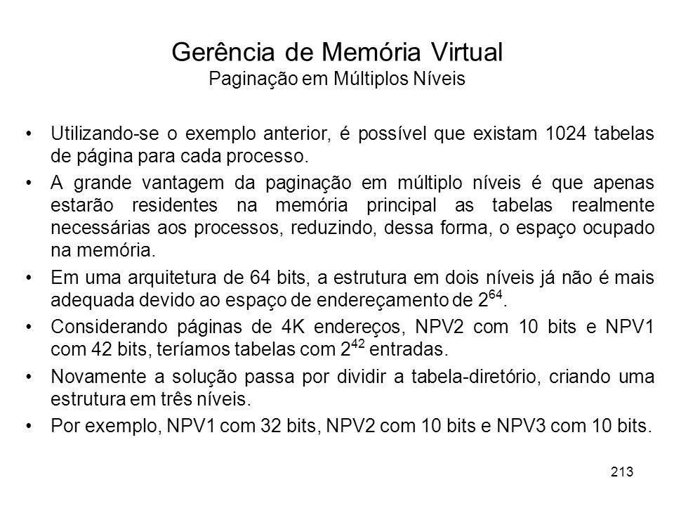 Utilizando-se o exemplo anterior, é possível que existam 1024 tabelas de página para cada processo.