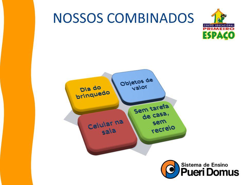 Biblioteca Doações de livros Paradidáticos Livro de Ocorrência Matérias dos Alunos NOSSOS COMBINADOS