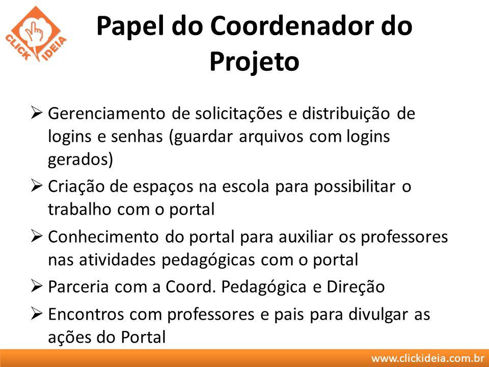 www.clickideia.com.br Professor Coordenador Prof.