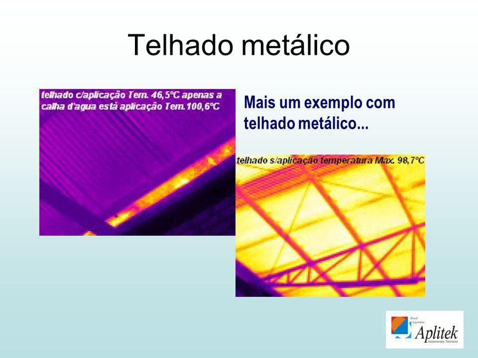 Telhado metálico Mais um exemplo com telhado metálico...