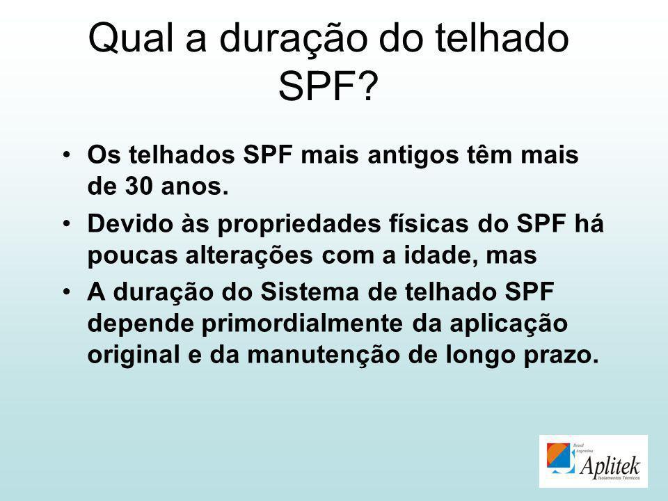 Qual a duração do telhado SPF? Os telhados SPF mais antigos têm mais de 30 anos. Devido às propriedades físicas do SPF há poucas alterações com a idad