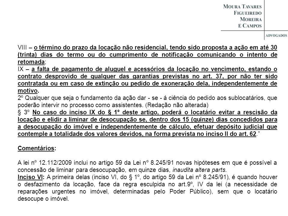 IX – a falta de pagamento de aluguel e acessórios da locação no vencimento, estando o contrato desprovido de qualquer das garantias previstas no art.