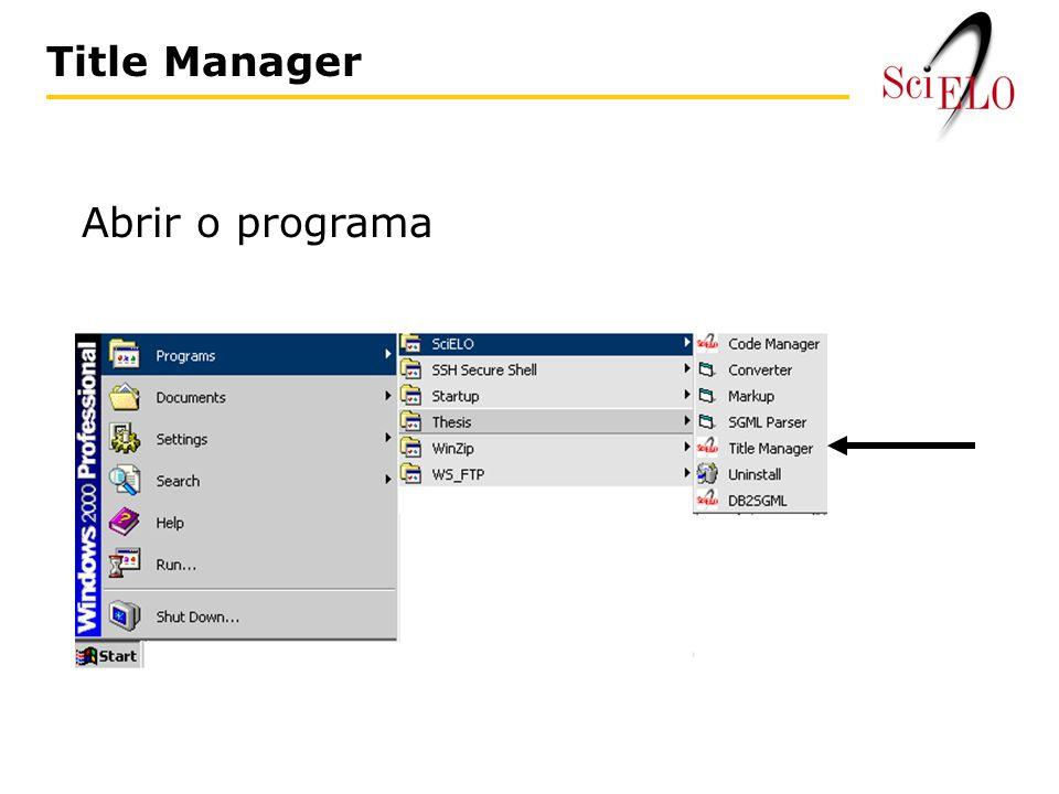 Abrir o programa Title Manager