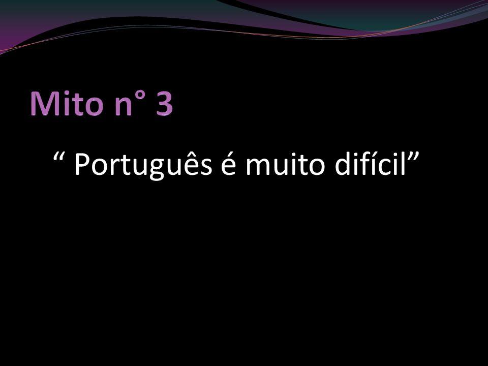 Português é muito difícil