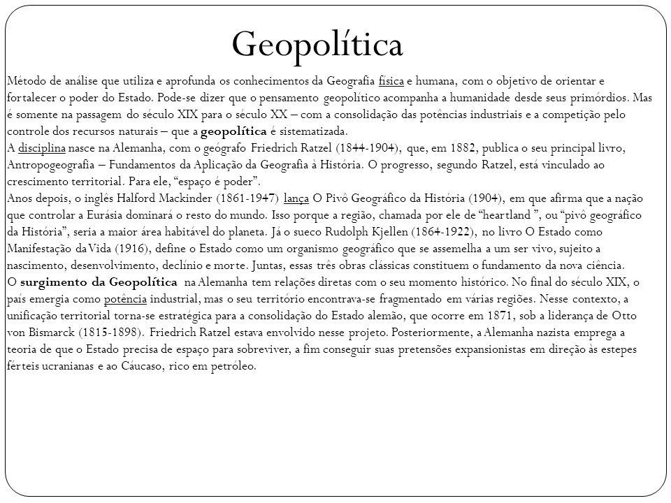 Método de análise que utiliza e aprofunda os conhecimentos da Geografia física e humana, com o objetivo de orientar e fortalecer o poder do Estado. Po