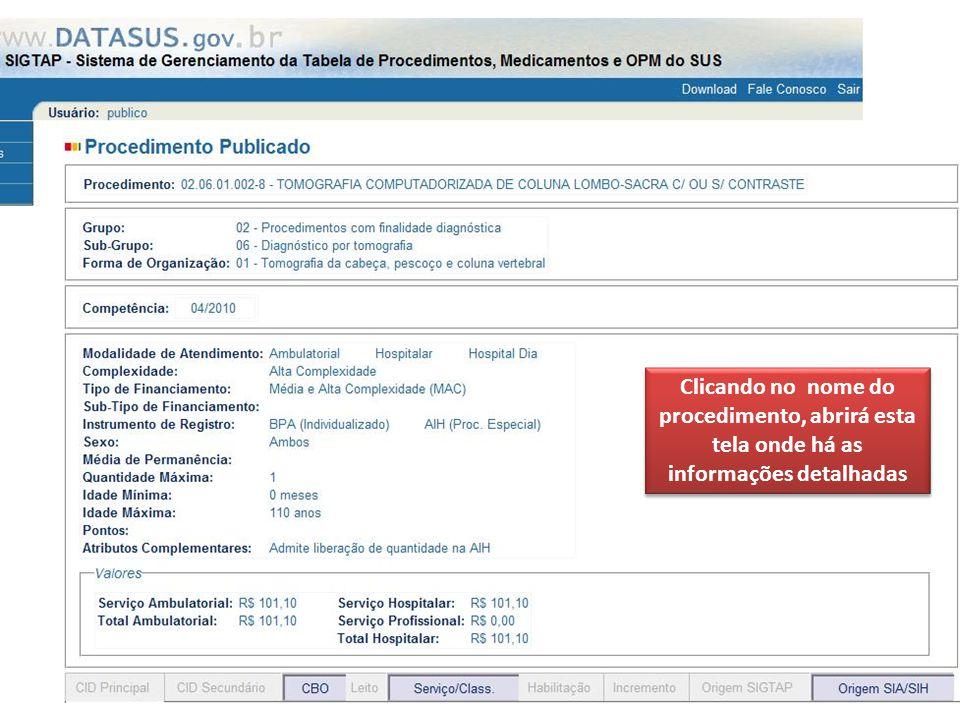 Clicando no nome do procedimento, abrirá esta tela onde há as informações detalhadas