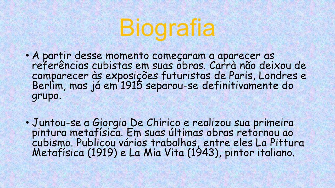 Biografia A partir desse momento começaram a aparecer as referências cubistas em suas obras.