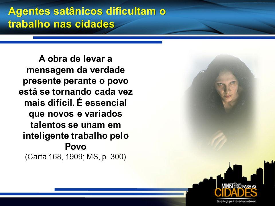 Entre os esforços finais de Satanás está a formação de sindicatos A formação dessas uniões trabalhistas é um dos últimos esforços de Satanás.