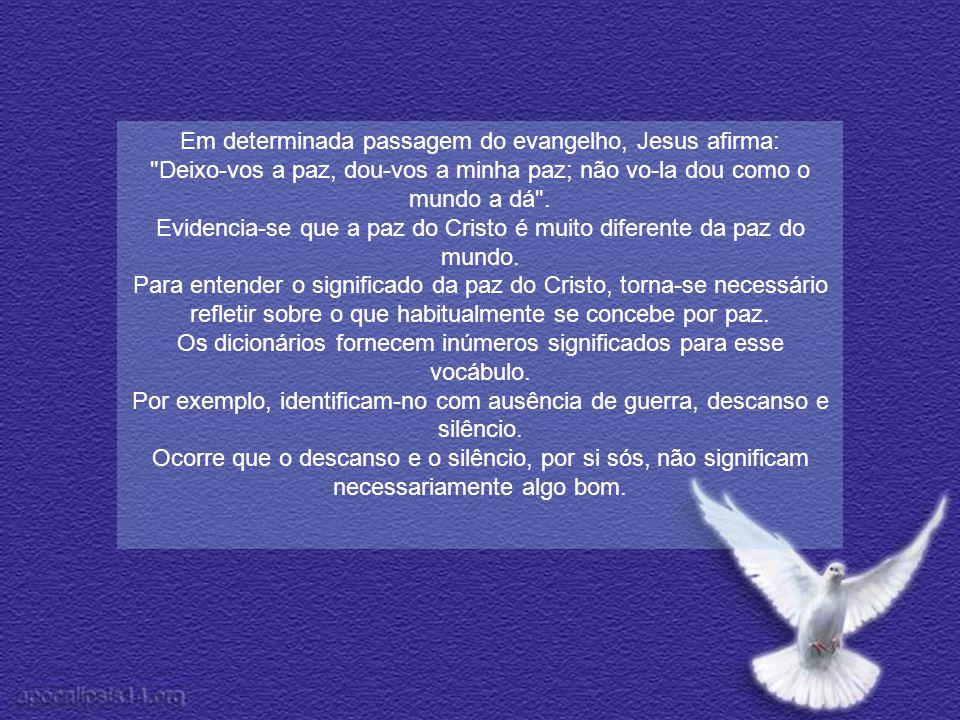 Em determinada passagem do evangelho, Jesus afirma: