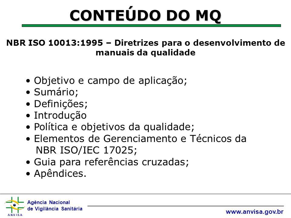 Agência Nacional de Vigilância Sanitária www.anvisa.gov.br CONTEÚDO DO MQ ORGANIZAÇÃO DESIGNAÇÃO DO LABORATÓRIO MANUAL DA QUALIDADE DO LABORATÓRIO DOCUMENTO Nº LAF-MQ-001 EDIÇÃO: 00 REV: O1 CÓPIA Nº: 02 USUÁRIO: DIRETORIA MANUAL DA QUALIDADE LAF-MQ-001 ED.:01 REV.:00 CAP.