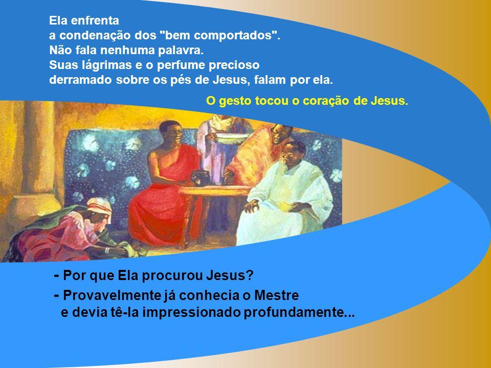 O Evangelho narra a História da MULHER PECADORA. (Lc 7,36-8,3) - Jesus aceita o convite para fazer uma refeição na casa de Simão - De repente aparece