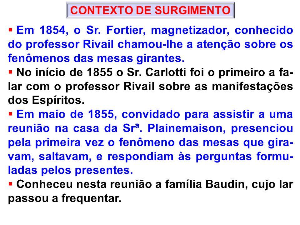 Em 1854, o Sr.