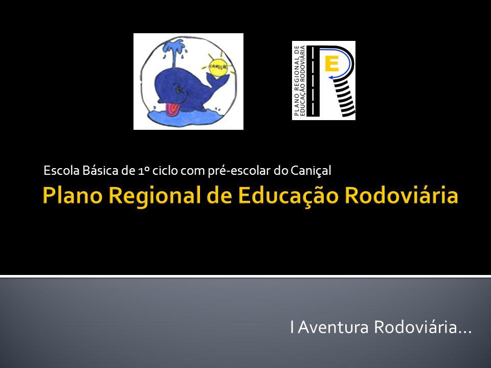 Escola Básica de 1º ciclo com pré-escolar do Caniçal I Aventura Rodoviária…