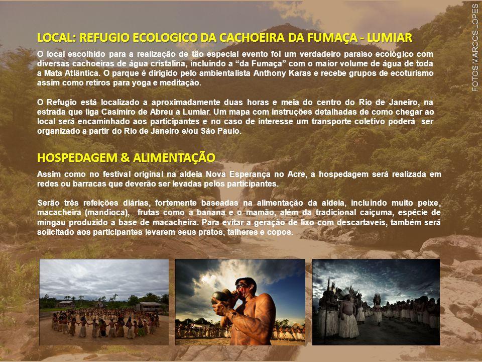 Informações & Reservas Mauro Inu Yube Shinayã Kaputawã: 21 9183 8990 mjmgf@terra.com.br Marcella Ikauni: 21 7573 3426 mamavigorito@yahoo.com.br VAGAS LIMITADAS CONTRIBUIÇÃO OPÇÃO DE 4 DIAS & 4 NOITES (19 a 23 de janeiro de 2011) R$ 400,00 por pessoa Os valores de contribuição incluem participação em todas atividades do festival, hospedagem em rede ou barraca de camping no Refugio Ecológico e três refeições diárias (café da manhã, almoço e jantar).