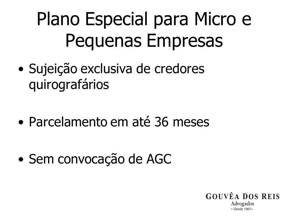 22 Plano Especial para Micro e Pequenas Empresas Sujeição exclusiva de credores quirografários Parcelamento em até 36 meses Sem convocação de AGC