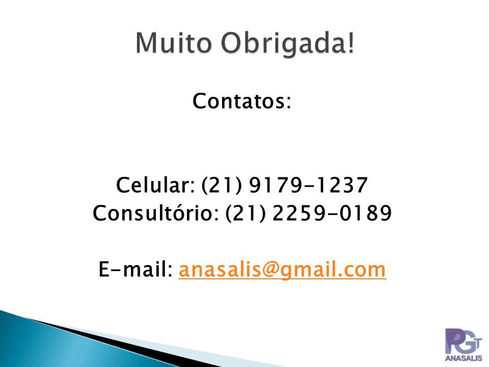 Contatos: Celular: (21) 9179-1237 Consultório: (21) 2259-0189 E-mail: anasalis@gmail.comanasalis@gmail.com