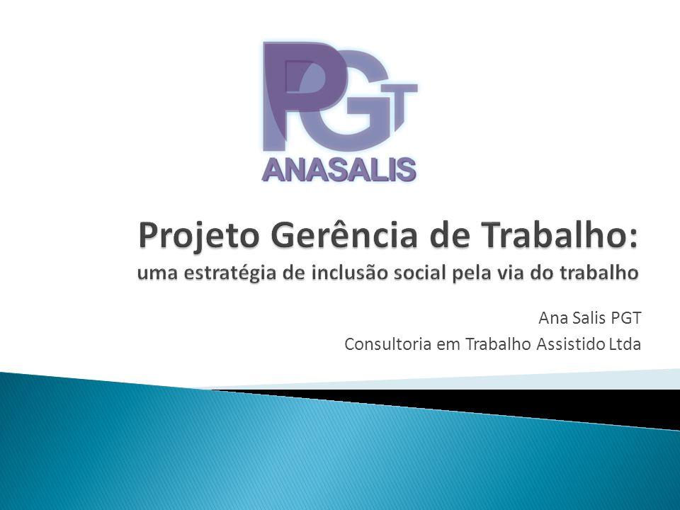Projeto de inclusão social Acesso e permanência de pessoas com transtorno mental no mercado formal de trabalho