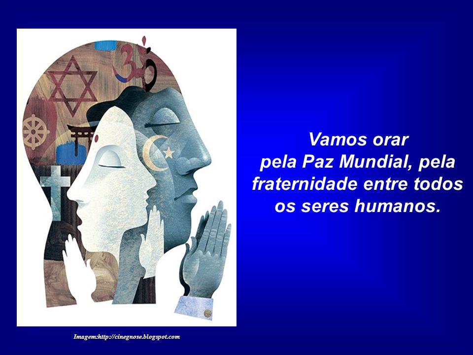 Assim, façamos uma oração pela Mãe Terra, pela Humanidade e por todos os demais seres vivos. Imagem:http://cinegnose.blogspot.com
