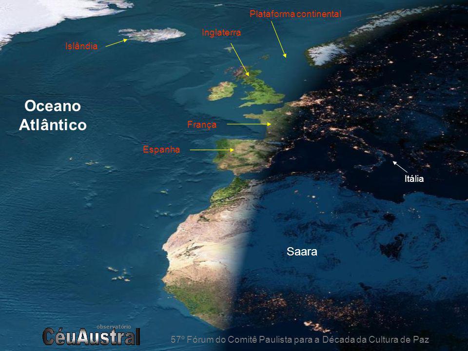 observatório 57º Fórum do Comitê Paulista para a Década da Cultura de Paz França Islândia Itália Plataforma continental Inglaterra Saara Espanha Oceano Atlântico