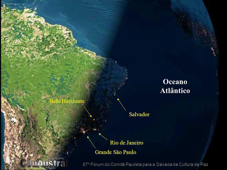 observatório 57º Fórum do Comitê Paulista para a Década da Cultura de Paz Grande São Paulo Rio de Janeiro Belo Horizonte Salvador Oceano Atlântico 57º