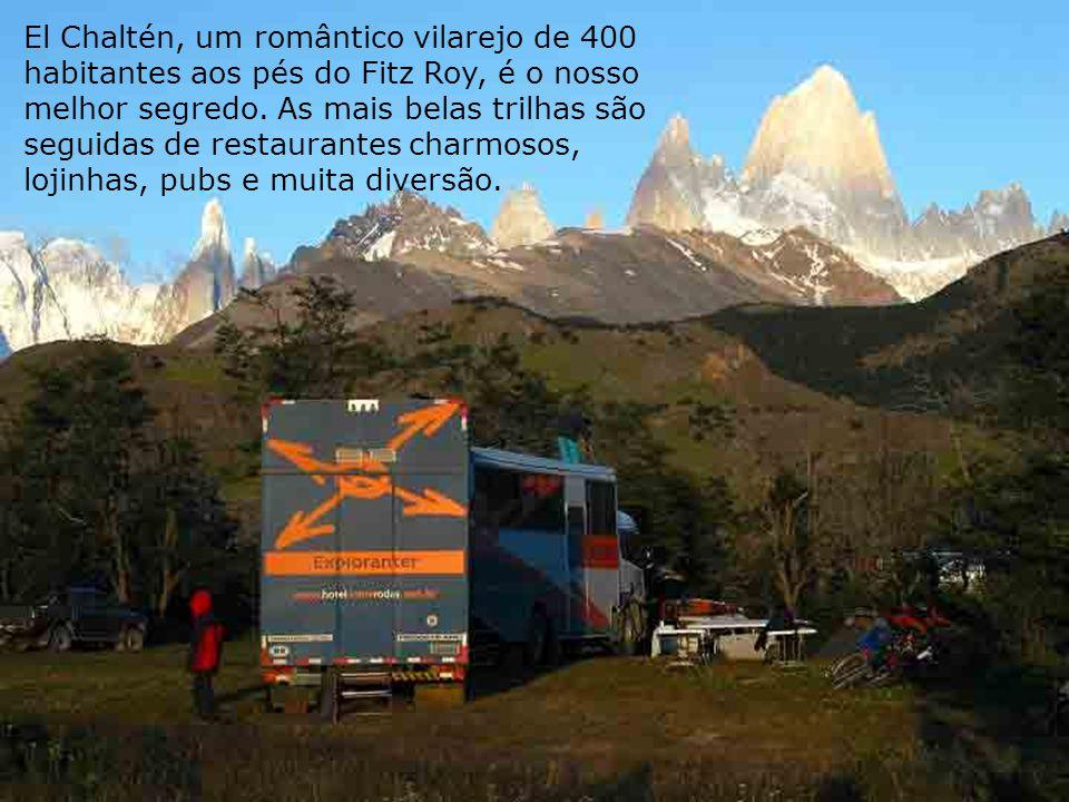 El Chaltén, um romântico vilarejo de 400 habitantes aos pés do Fitz Roy, é o nosso melhor segredo. As mais belas trilhas são seguidas de restaurantes