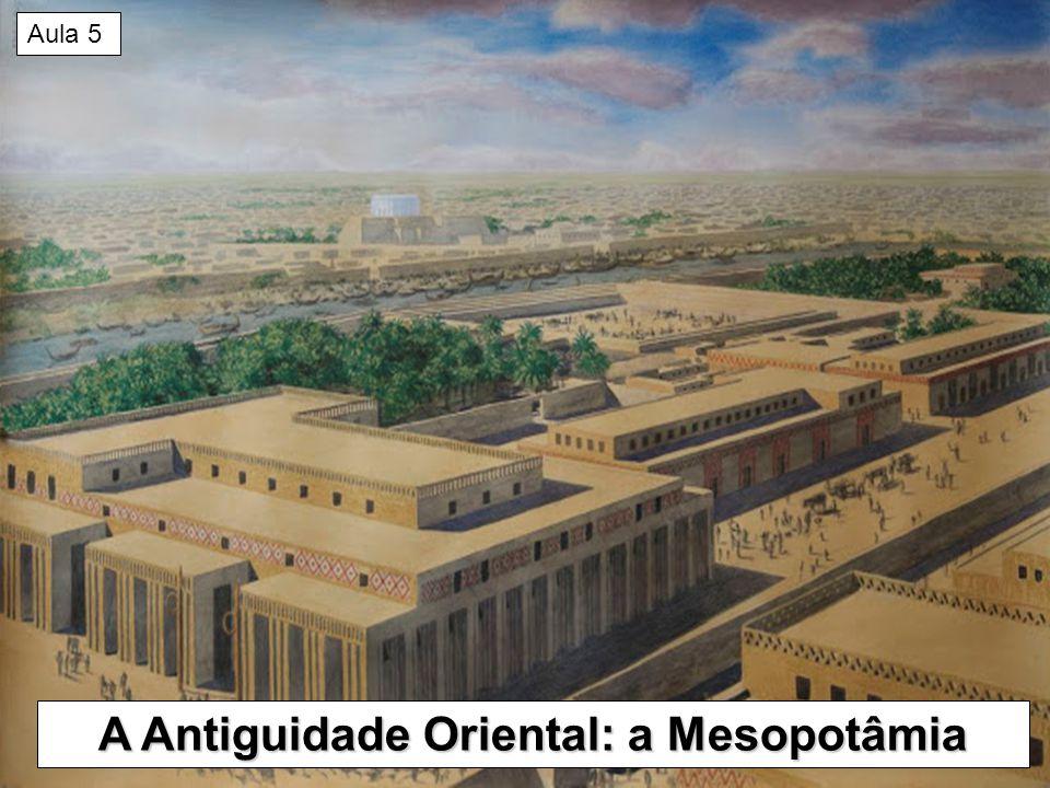Crescente Fértil Idade Antiga: caracterizada pelo surgimento das grandes civilizações (exemplos: Egito e Mesopotâmia, localizados no Crescente Fértil).