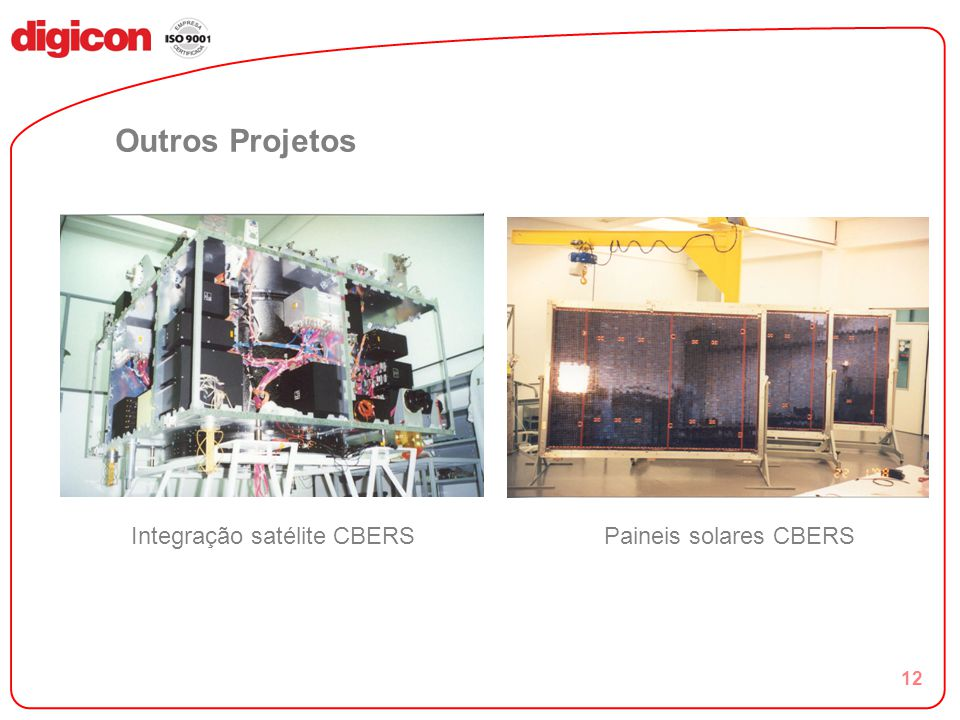 12 Outros Projetos I Integração satélite CBERS Paineis solares CBERS